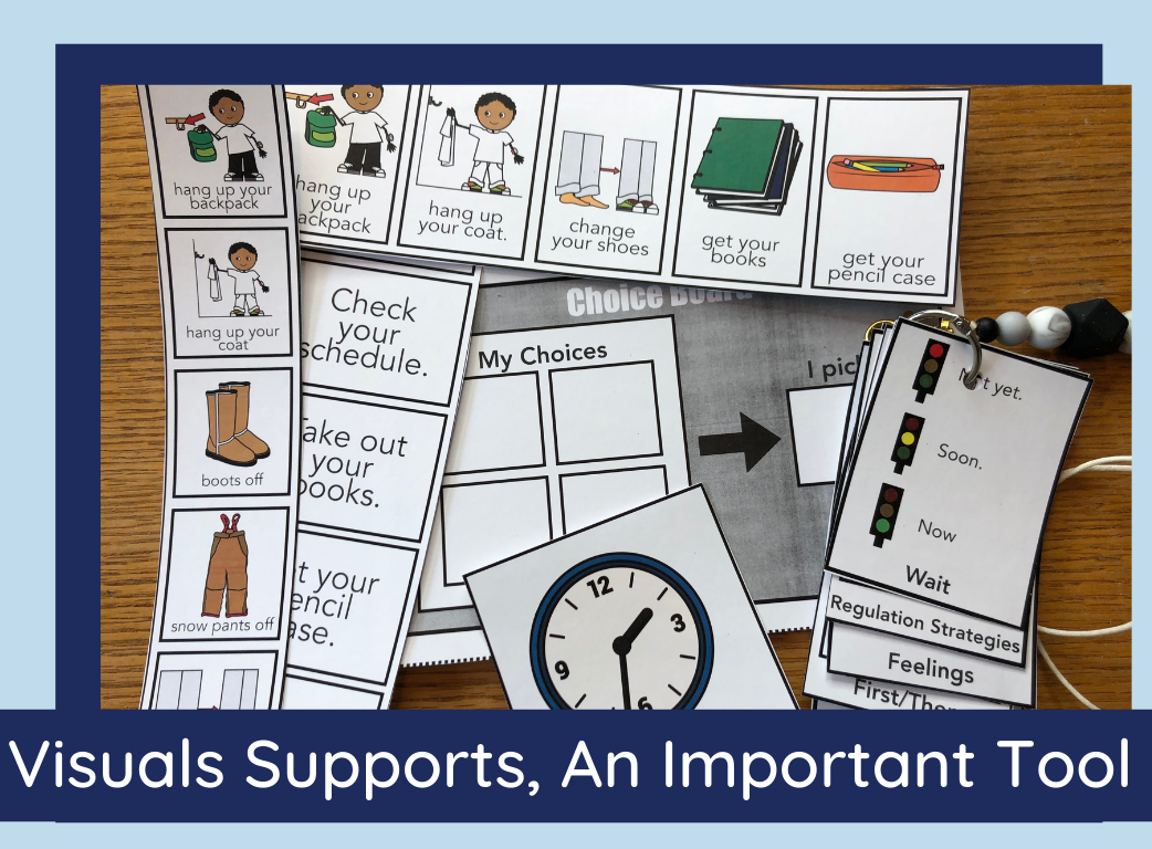 Visual Supports, An Important Tool