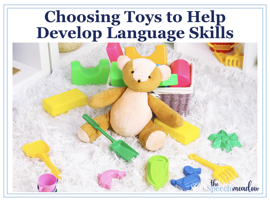 Choosing Toys to Help with Language Development