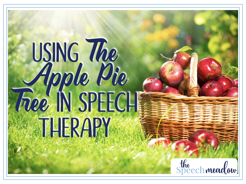 Title: Using The Apple Pie Tree in Speech Therapy