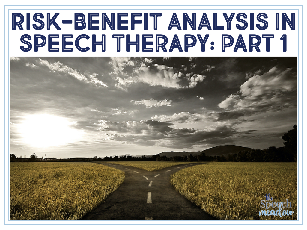Risk-benefit in speech therapy