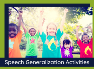 "Title of the Blog Post, ""Speech Generalization Activities"""